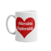 Adorable Deplorable Mug