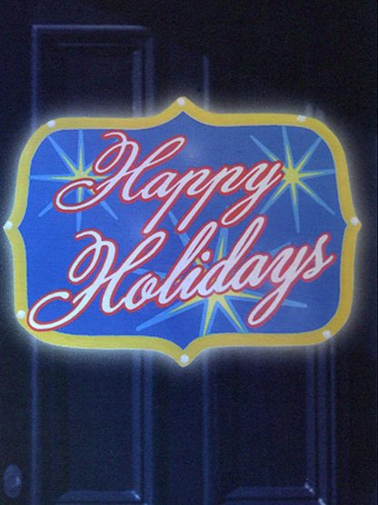 LED Lighted Happy Holidays Light Show Sign